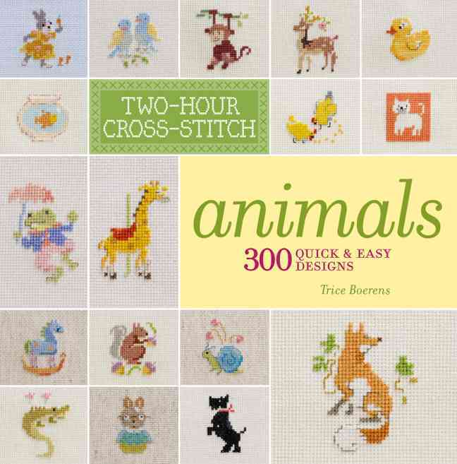 Two-Hour Cross-Stitch: Animals By Boerens, Patrice